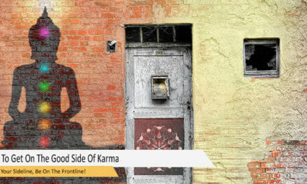 How To Get On The Good Side Of Karma