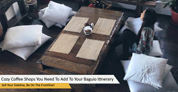 Cozy Coffee Shops You Need To Add To Your Baguio Itinerary