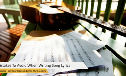 Mistakes To Avoid When Writing Song Lyrics