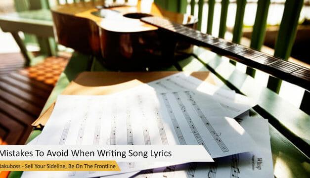 Mistakes To Avoid When Writing Song Lyrics