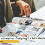 Graphic Design Fundamentals: Designing For Print Media