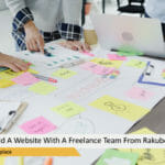Steps On How To Build A Website With A Freelance Team From Rakuboss