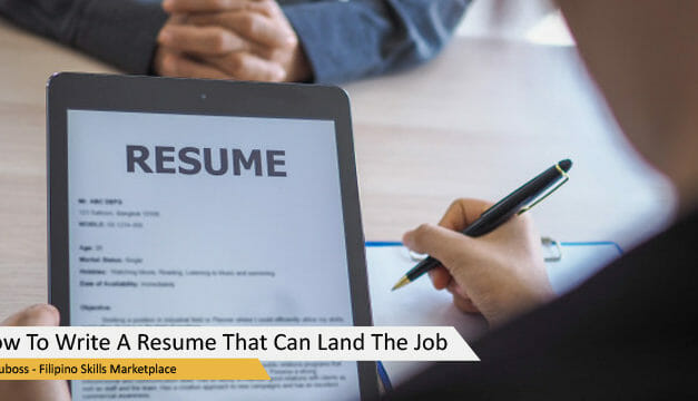 How To Write A Resume That Can Land The Job