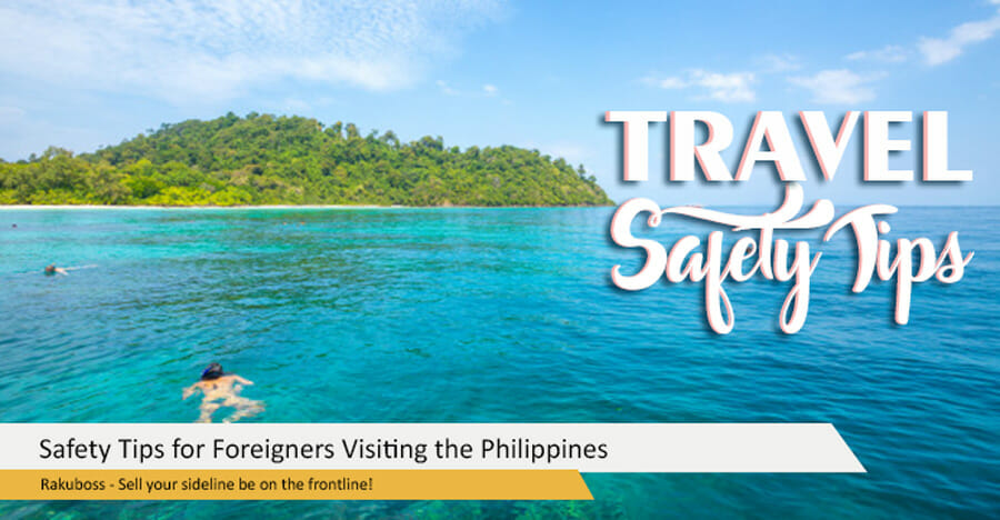 Safety Tips for Foreigners Visiting the Philippines