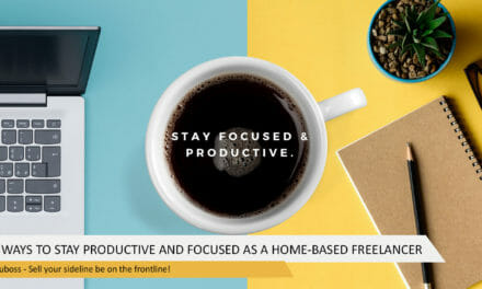12 Ways to Stay Productive and Focused as a Home-Based Freelancer