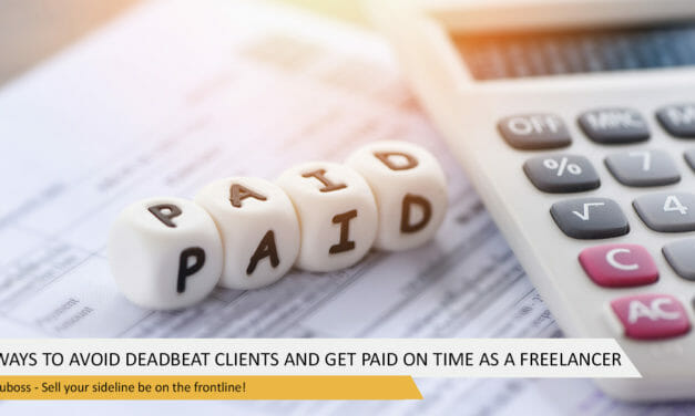 6 Ways to Avoid Deadbeat Clients and Get Paid on Time as a Freelancer