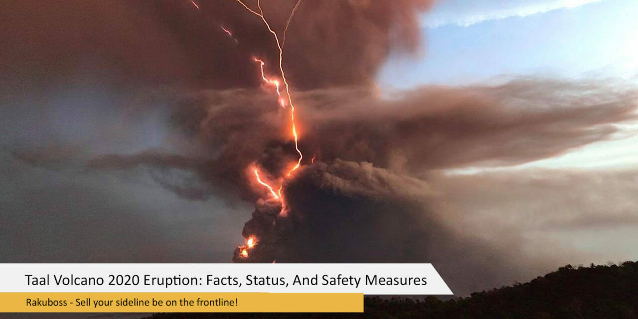 Taal Volcano 2020 Eruption: Facts, Status, And Safety Measures