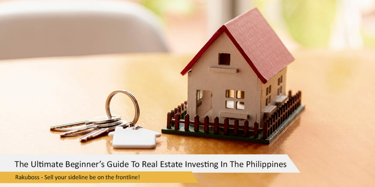The Ultimate Beginner's Guide To Real Estate Investing In The Philippines